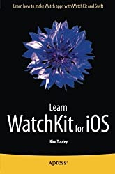 Learn WatchKit for iOS by Kim Topley (2015-07-04)