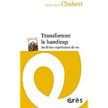 TRANSFORMER LE HANDICAP