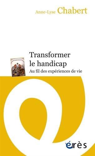 TRANSFORMER LE HANDICAP par