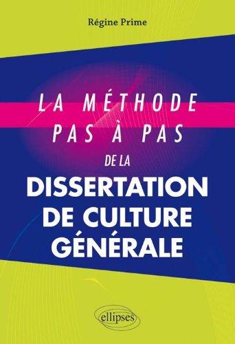 Méthode Pas a Pas de la Dissertation de Culture Générale