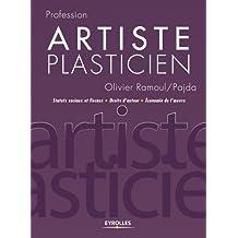 Artiste plasticien: Statuts sociaux et fiscaux - Droits d'auteur - Economie de l'oeuvre