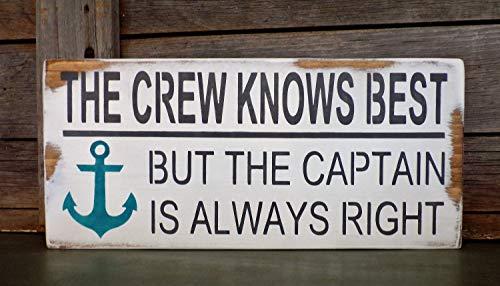 Preisvergleich Produktbild Claude16Poe Nautisches Schilder Captain Crew Holz Signs Funny Anker Schild der Kapitän Knows Best but die Crew Immer Recht Coastal Decor Beach