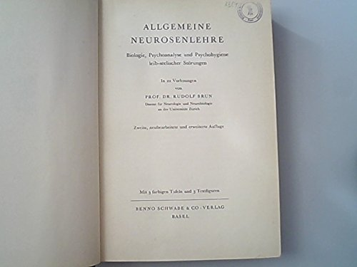 Allgemeine Neurosenlehre. Biologie, Psychoanalyse und Psychohygiene leib-seelischer Störungen. In 22 Vorlesungen.