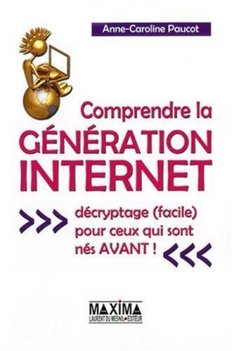 comprendre-la-gnration-internet-dcryptage-facile-pour-ceux-qui-sont-ns-avant