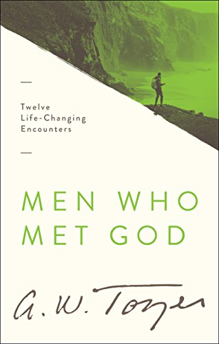 Men Who Met God: Twelve Life-Changing Encounters (English Edition)