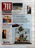 Telecharger Livres M TV RADIO No 19360 du 22 04 2007 EN ATTENDANT LA PRESIDENTIELLE RETOUR SUR LA SERIE DOCUMENTAIRE DE BERTRAND DELAIS JE VOTE COMME JE SUIS PROGRAMMEE DEPUIS LE 6 FEVRIER SUR FRANCE 5 10 ANS DE LUCARNE ALAIN CAVALIER CHRIS MARKER ARUNAS MATELIS POUR UNE NUIT BLANCHE SUR ARTE MICHEL SERRAULT L ACTEUR S ENTRETIENT AVEC JACQUES SANTAMARIA DANS UN PORTRAIT SIGNE GERARD JOURD HUI SUR FRANCE 3 IL ETAIT UNE FOIS A BOLLYWOOD UN CYCLE DE FILMS ET UN DOCUMENTAIRE SUR (PDF,EPUB,MOBI) gratuits en Francaise