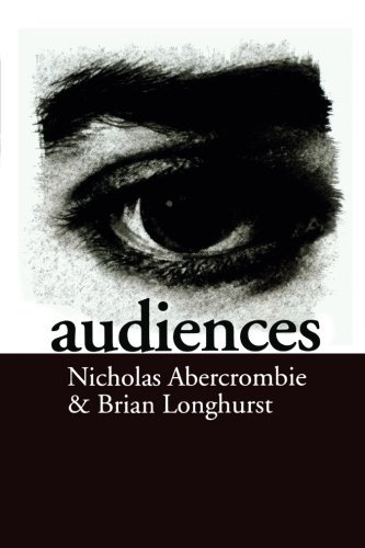 Audiences: A Sociological Theory of Performance and Imagination by Nick Abercrombie (1998-06-18)