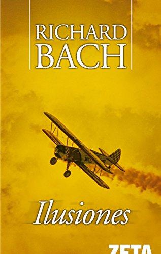 Ilusiones (B DE BOLSILLO) por Richard Bach