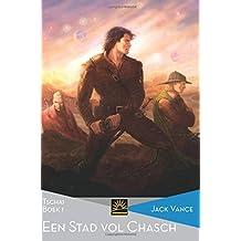 Een stad vol Chasch: Tschai, Boek 1 (Het Verzameld Werk van Jack Vance)