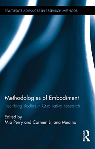 Methodologies of Embodiment: Inscribing Bodies in Qualitative Research (Routledge Advances in Research Methods)