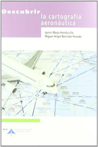 Descubrir la cartografía aeronáutica