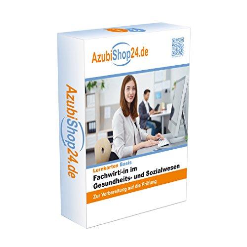 Fachwirt im Gesundheits- und Sozialwesen IHK Prüfung Lernkarten E-Book Prüfungsvorbereitung: IHK Prüfung Fachwirt im Gesundheits- und Sozialwesen Abschlussprüfung
