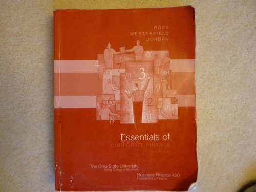Essentials of Corporate Finance (The Ohio State University Fisher College of Business, Business Fian