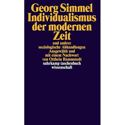 Individualismus der modernen Zeit : und andere soziologische Abhandlungen