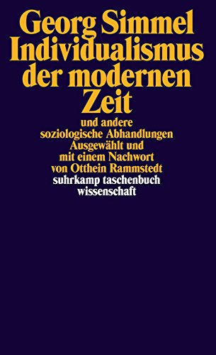 Individualismus der modernen Zeit: und andere soziologische Abhandlungen (suhrkamp taschenbuch wissenschaft)