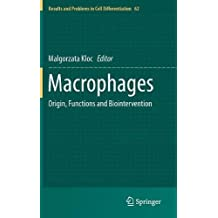 Macrophages: Origin, Functions and Biointervention (Results and Problems in Cell Differentiation)