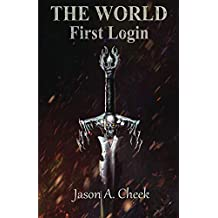 First Login: A LitRPG and GameLit Series. (The World Book 1) (English Edition)