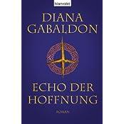 Echo der Hoffnung: Roman (Die Highland-Saga 7)