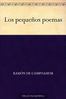 Los pequeños poemas de [de Campoamor, Ramón]