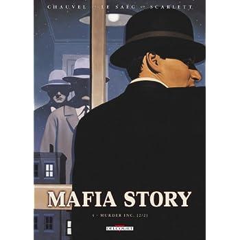 Mafia Story, Tome 4 : Murder Inc. : 2e partie