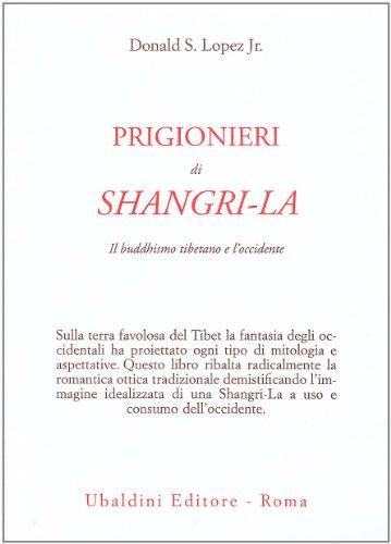 prigionieri-di-shangri-la-il-buddhismo-tibetano-e-loccidente