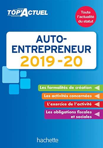 Top'Actuel Auto-Entrepreneur 2019-2020 par  Bénédicte Deleporte