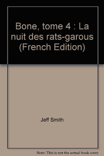 Bone, tome 4 : La nuit des rats-garous par Jeff Smith