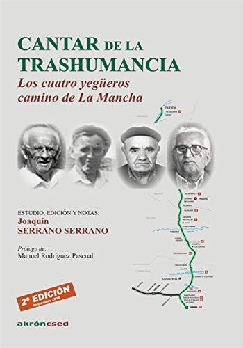 Cantar de la trashumancia: Los cuatro yegüeros camino de La Mancha por Joaquín Serrano Serrano