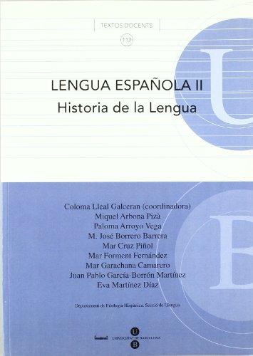 LENGUA ESPA OLA II HISTORIA DE LA LENGUA