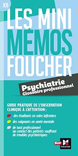 Les mini memos Foucher - Glossaire de psychiatrie - Révision