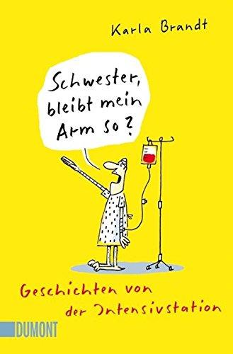 in Arm so?: Geschichten von der Intensivstation (Taschenbücher) ()