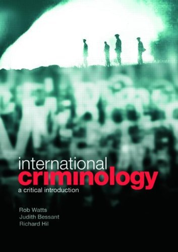 International Criminology: A Critical Introduction by Rob Watts (2008-04-27)