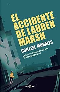 El accidente de Lauren Marsh par Guillem Morales