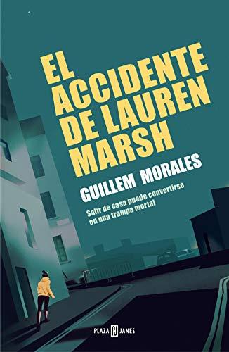 El accidente de Lauren Marsh de Guillem Morales