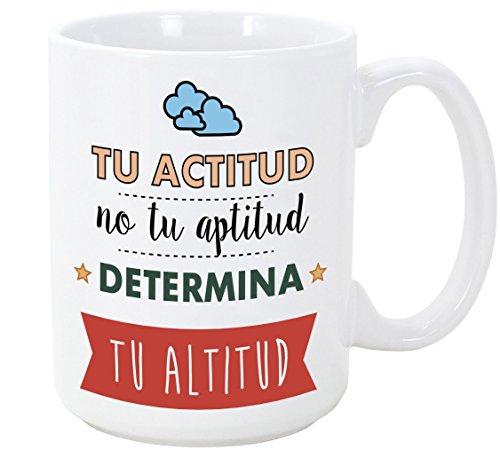 Tazas desayuno originales con frases motivadoras - Tu actitud, no tu a