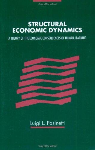 Structural Economic Dynamics by Luigi Pasinetti (2006-11-02)