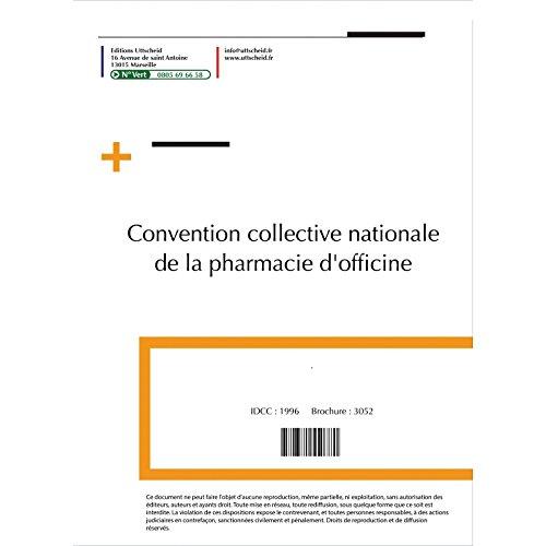 Convention collective nationale de la pharmacie d'officine décembre 2017 + Grille de Salaire