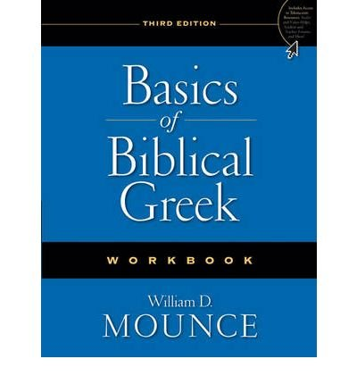[ BASICS OF BIBLICAL GREEK (WORKBOOK) - IPS ] by Mounce, William D ( Author) Nov-2009 [ Paperback ]