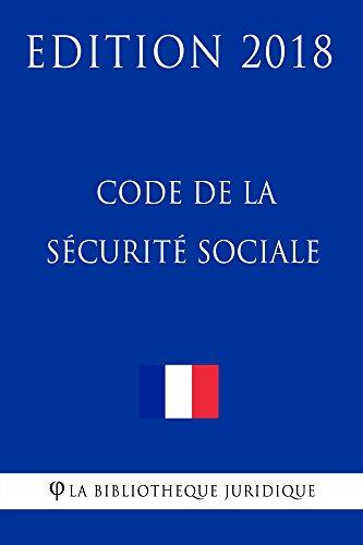 Code De La Securite Sociale Edition 2018 Ebook La Bibliotheque