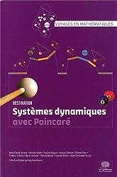 Systèmes dynamiques avec Poincaré