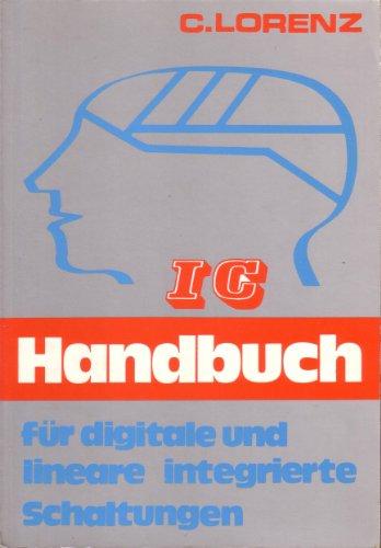 IC Handbuch für digitale und lineare integrierte Schaltungen