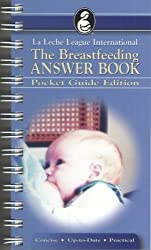 The Breastfeeding Answer Book: Pocket Guide Edition by Nancy Mohrbacher (2005-07-01)