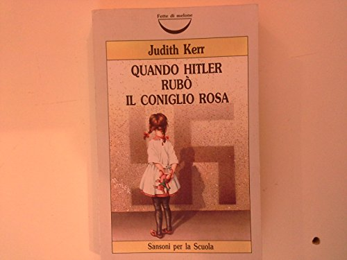 Quando Hitler rub il coniglio rosa. Il nazismo visto attraverso gli occhi di una bambina
