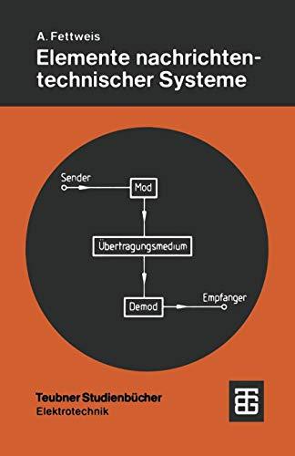 Elemente nachrichtentechnischer Systeme (German Edition) -