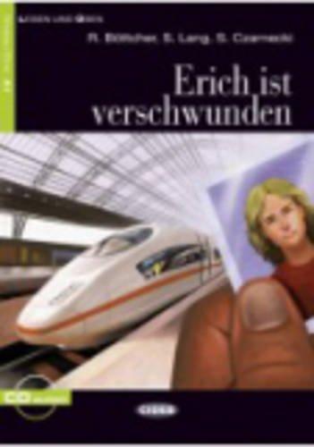 Erich Ist Verschwunden. Buch (+CD) (Lesen und üben)