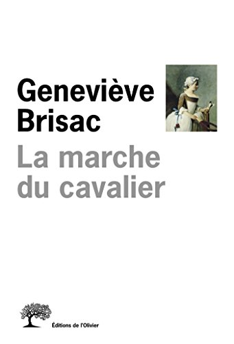 La Marche du cavalier par Geneviève Brisac
