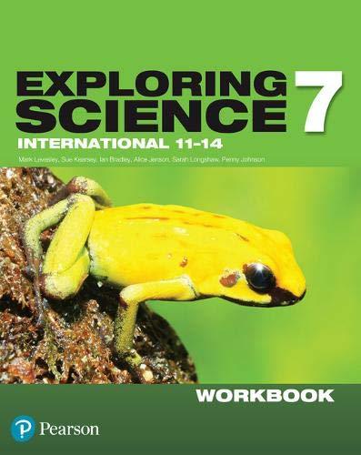 Exploring Science International Year 7 Workbook (Exploring Science 4)