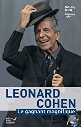 Leonard Cohen : Le gagnant magnifique