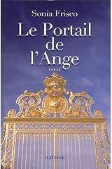 Le portail de l'Ange Broché