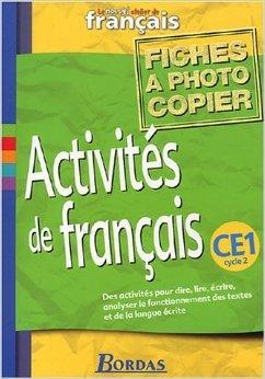 Le Nouvel Atelier de français, CE1 : Fichiers photocopiables Activités de français de Geneviève Collet,Jacky Crépin,Sylvie Véran ( 14 mars 2002 )